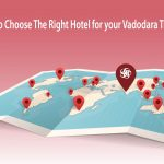 Right Hotel for your Vadodara Trip | Budget Hotel Vadodara | Hotel near Me